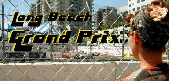 Grease Girl at Long Beach Grand Prix
