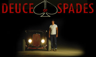 Deuce of Spades – The Hot Rod Movie